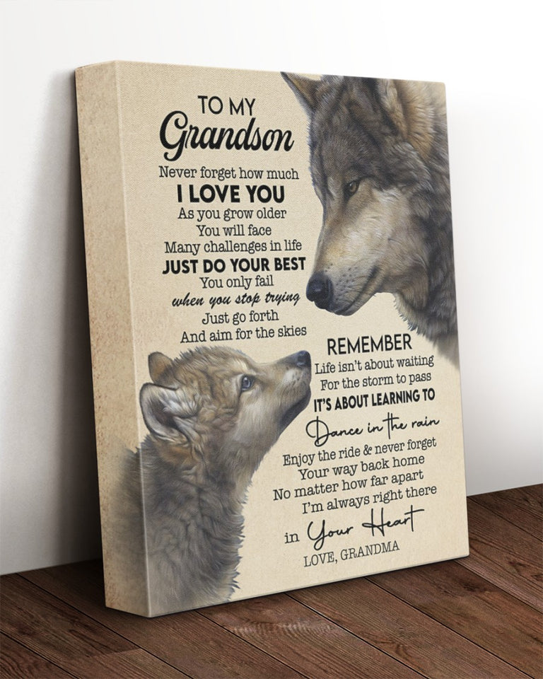 Grandson Canvas To My Grandson Never Forget How Much I Love You As You Grow Older Wolf Canvas - ATMTEE