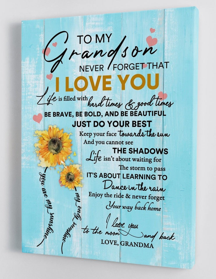 Grandson Canvas To My Grandson Never Forget That I Love You, You Are My Sunshine Sunflowers Canvas - ATMTEE