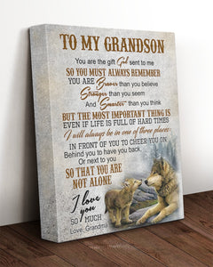 Grandson Canvas, Gift Ideas For Grandson, To My Grandson You Are The Gift Sent To Me Wolf Canvas - ATMTEE