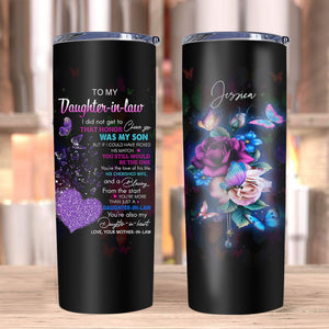 Personalized Tumbles To My Daughter-In-Law Mug, Gifts For Daughter-In-Law, I Did Not Get To That Honor Stainless Steel Tumbler - ATMTEE