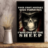 Your First Mistake Was Thinking I Was One Of The Sheep 24x36 Poster - ATMTEE