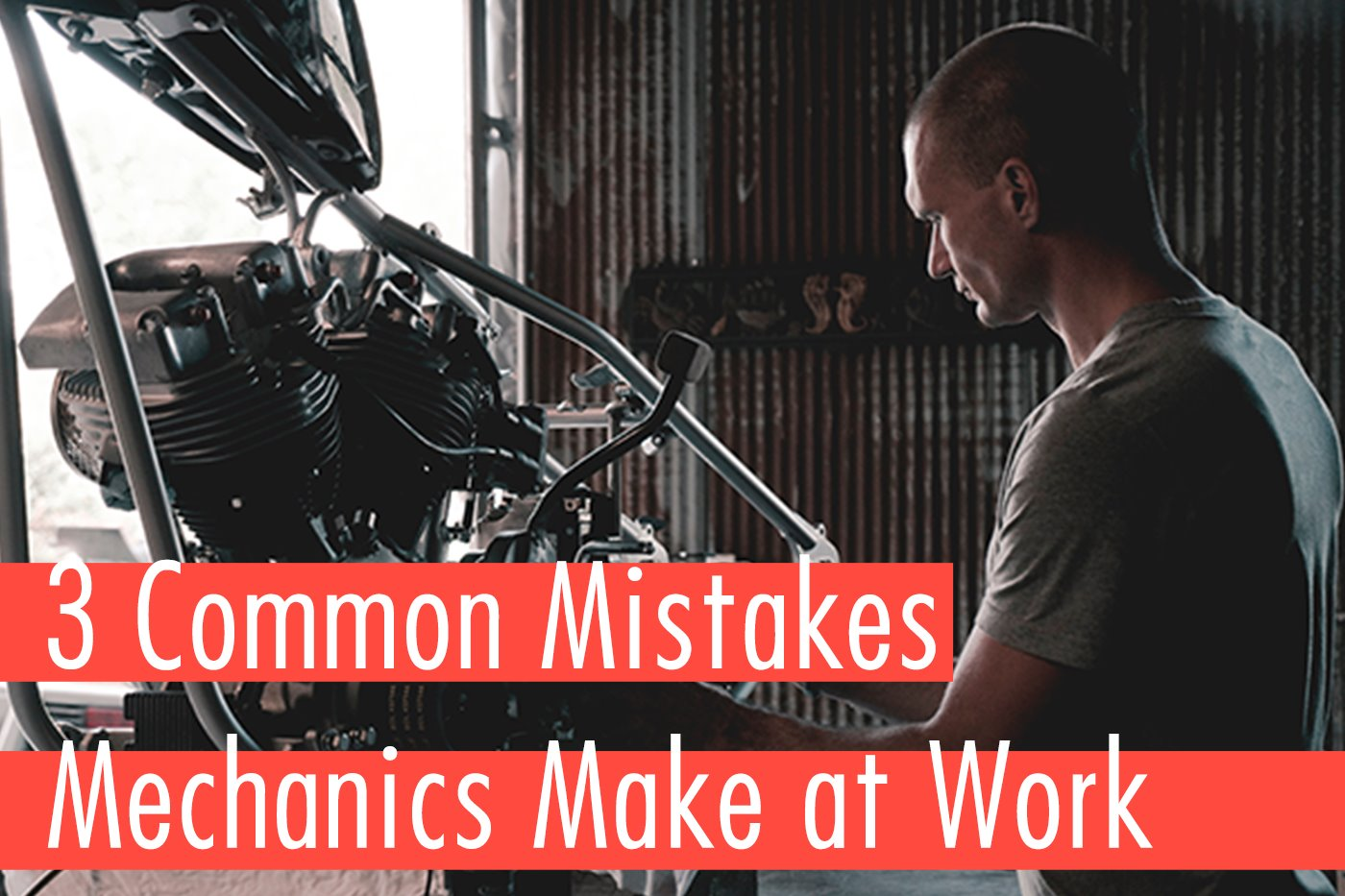3 Common Dangers Mechanics Are Exposed To