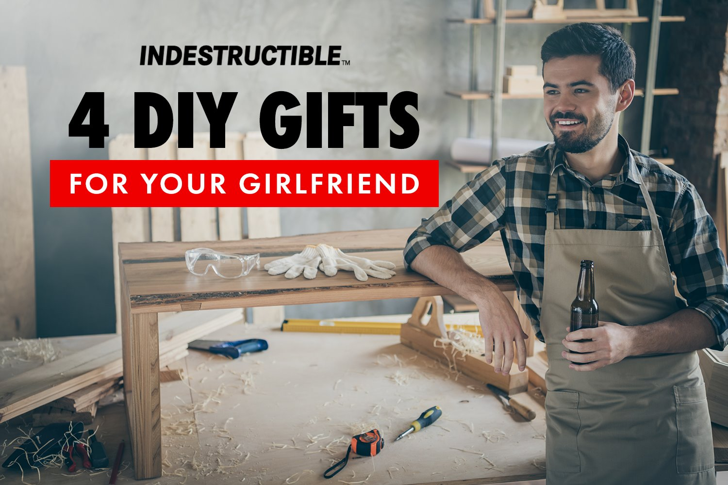 4 DIY Gifts For Your Girlfriend