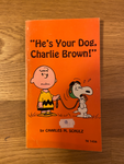 He's Your Dog Charlie Brown !