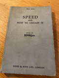 Speed & how to obtain it - issued by Motorcycle