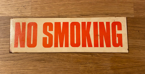 60s  No Smoking sign
