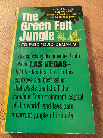 The Green Felt Jungle ~Reid Demaris ~Vintage Vegas Underworld Crime paperback