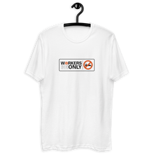 "Load image into Gallery viewer, ""Workers Only"" Tee"