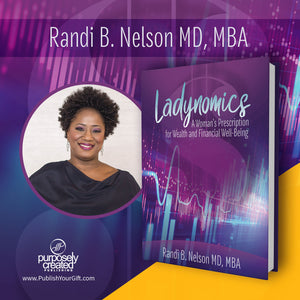Ladynomics; The Women's Prescription to Wealth and Financial Well-Being