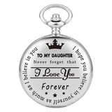 """To My Daughter"" Silver Pocket Watch"