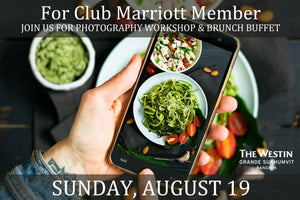 Food Photography Workshop & Brunch Buffet - Club Marriott Member (30% off)