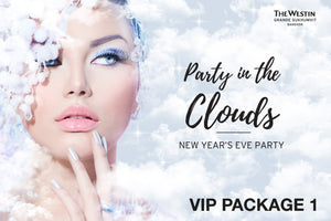 """Party in the Clouds"" New Year Party - VIP Package 1"