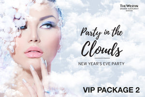 """Party in the Clouds"" New Year Party - VIP Package 2"