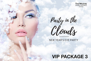 """Party in the Clouds"" New Year Party - VIP Package 3"