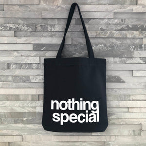"""Nothing Special"" Tote Bag - Harrow and Green"