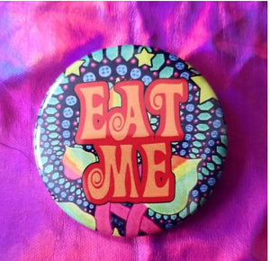 2.25 inch eat me button badge pin