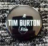 2.25 inch A Tim Burton Film button badge pin