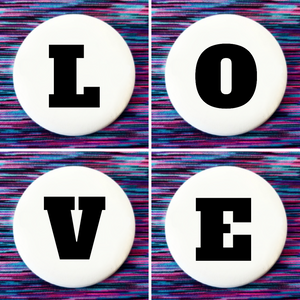 L O V E set of 4 new buttons pin badges
