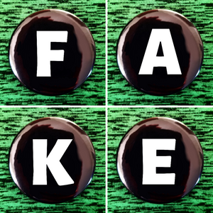 F A K E set of 4 new buttons pin badges