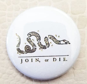 2.25 inch Join or Die button badge pin