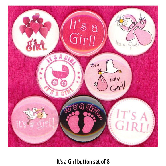 1 inch it's a girl set of 8 buttons badge pins