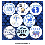1 inch it's a boy set of 8 buttons badge pins