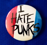 2.25 inch I hate punks button badge pin