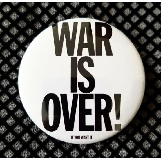 2.25 inch War is Over button badge pin