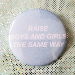 2.25 inch raise boys and girls the same button badge pin
