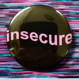 2.25 inch insecure button badge pin