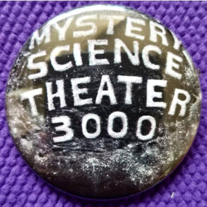 2.25 inch mystery science theater 3000 button badge pin