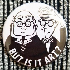 2.25 inch but is it art? button badge pin