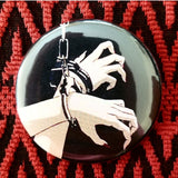 2.25 inch Handcuff bondage button badge pin