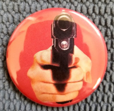 2.25 inch Red Hand Gun button badge pin