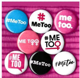 Me too buttons badge pins