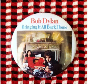 2.25 inch Bob Dylan Bringing It All Back Home button badge pin