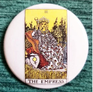2.25 inch The Empress Tarot Card button badge pin