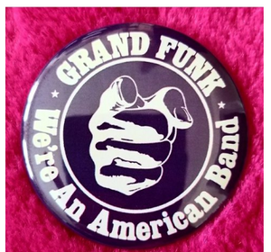 2.25 inch Purple Grand Funk We're an American Band button badge pin