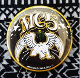 2.25 inch MC5 Motherfuckers! button badge pin