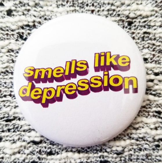 2.25 inch Smells Like Depression button badge pin