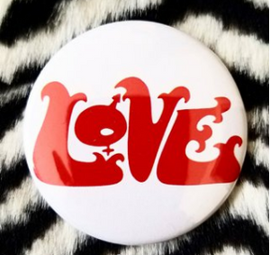 2.25 inch Love button badge pin