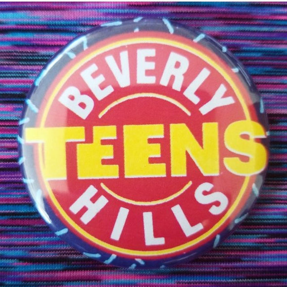 Beverly Hills Teens button badge pin