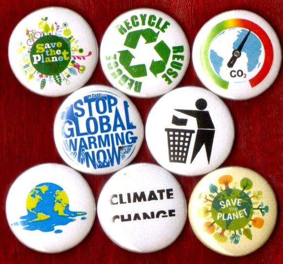 1 inch set of 8 Global Warming buttons badges pins