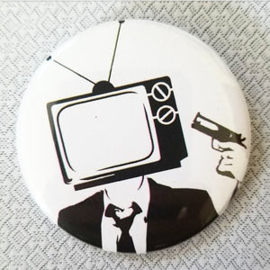 Kill Your TV button badge pin