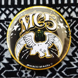 MC5 Motherfuckers! button badge pin