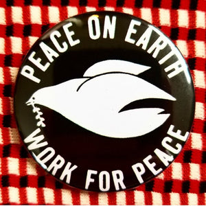 Peace On Earth / Work For Peace button badge pin