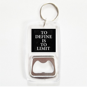 To define is to limit clear bottle opener keychain