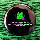 Sorry button badge pin