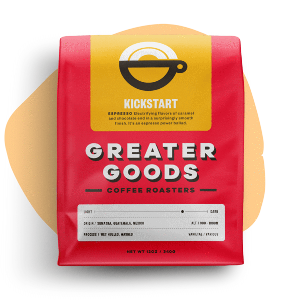 Greater Goods Coffee Co. ~ Kickstart - Espresso Blend