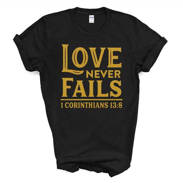 Love Never Fails Tee - Christian T-Shirts by Grace Mercantile